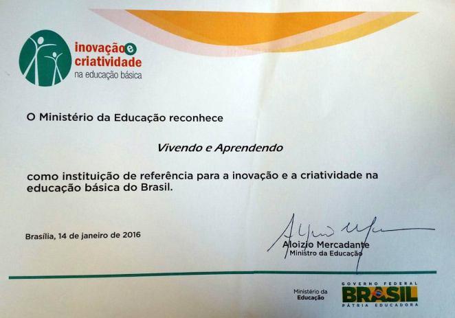 Certificação do MEC - Prêmio de instituição inovadora e criativa na educação básica